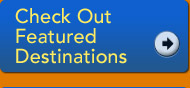 Check Out Featured Destinations